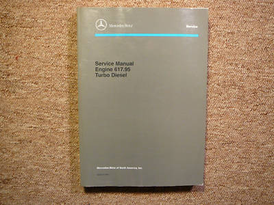 Mercedes 617.95 Turbo Diesel Engine Service Manual