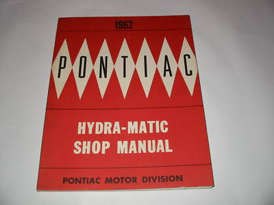 Lot of 3 1962 Pontiac Manuals BodyChassisTransmission