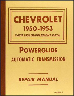 19501954 Chevy Powerglide Transmission Shop Manual