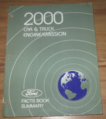 2000 Ford Car Truck Engine/Emission Facts Book Summary
