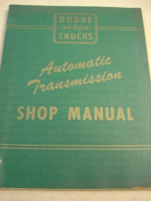 DODGE TRUCK SHOP MANUALTHE AUTOMATIC TRANSMISSION