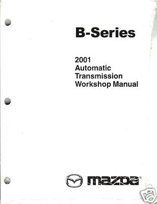 2001 Mazda Truck Automatic Transmission Repair Manual