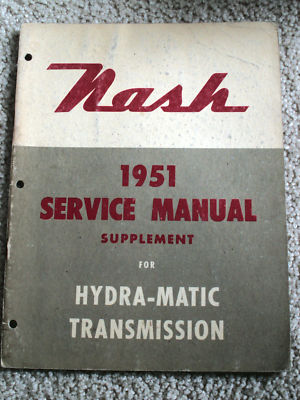 Nash 1951 Service Manual/Hydramatic Transmission Sup.