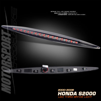 00 012008 HONDA S2000 LED THIRD TAIL BRAKE LIGHT SMOKE