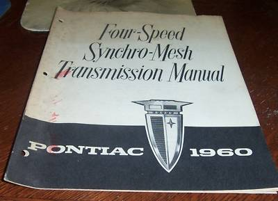 1960 PONTIAC 4 SPEED SYNCHROMESH TRANSMISSION MANUAL