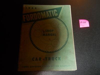 1955 FORD TRANSMISSION MANUAL FORDOMATIC 55
