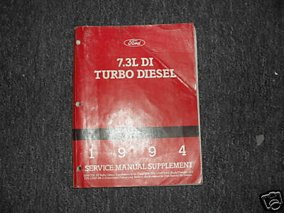 1994 Ford 7.3L DI Turbo Diesel Service Shop Manual Oem