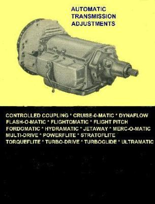 19491958 PACKARD AUTOMATIC TRANSMISSION ADJUSTMENT