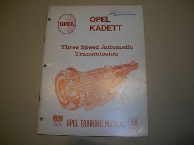 OPEL TRAINING MANUAL BUICK 3 SPEED TRANSMISSION KADETT
