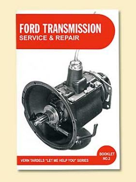 VERN TARDEL FORD TRANSMISSION SERVICE BOOK HOT ROD 1932