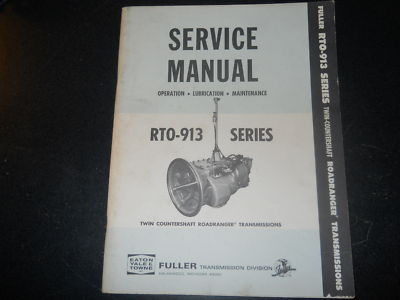 1967 FULLER TRANSMISSION SERVICE MANUAL RTO913
