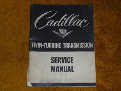 1953 Cadillac TwinTurbine Transmission Service Manual