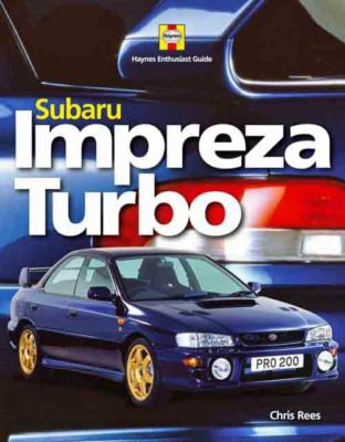 COMPLETE SUBARU IMPREZA TURBO ENTHUSIASTS MANUAL