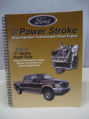 2003 FORD POWERSTROKE 6.0L TURBO DIESEL ENGINE MANUAL