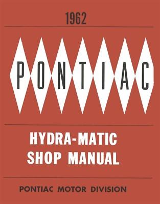 1962 PONTIAC HydraMat Transmission Service Manual