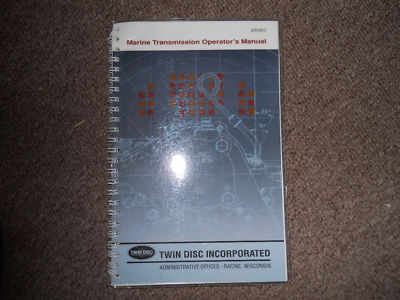 TWIN DISC MARINE TRANSMISSION OPERATORS MANUAL
