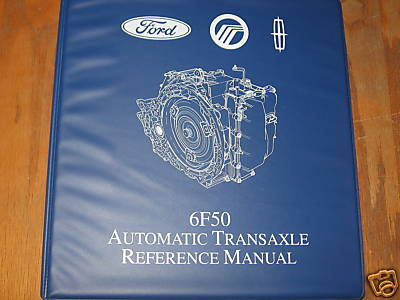 Ford 6F50 Transmission Transaxle Service Rebuild Manual