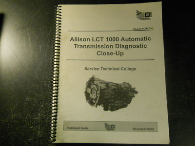 2001 GM ALLISON LCT 1000 AUTOMATIC TRANSMISSION MANUAL
