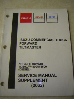 2002 ISUZU GMC NPR/NQR 4HE1 TURBO DIESEL SHOP MANUAL