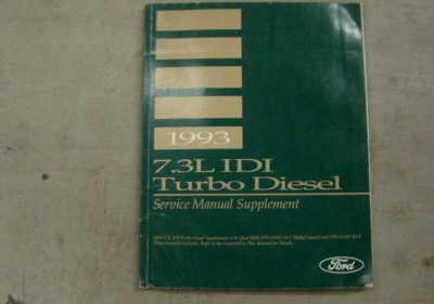 1993 Ford 7.3L IDI Truck Turbo Diesel Service Manual