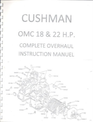 CUSHMAN 18 & 22 H.P. Complete Engine Overhaul Manual